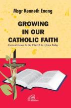 GROWING IN CATHOLIC FAITH